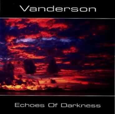 Vanderson - Echoes Of Darkness