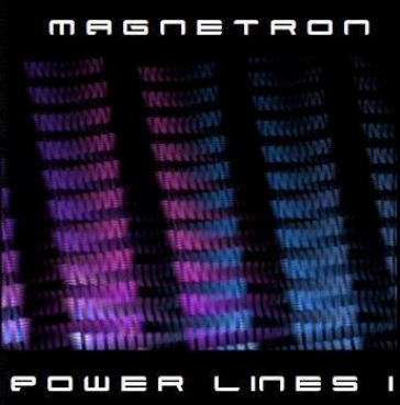 Magnetron - Power Lines 1