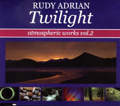 Rudy Adrian Twilight - Atmospheric Works Vol. 2