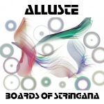 Alluste - Boards of Stringana