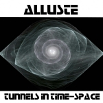 Alluste - Tunnels in Time-Space