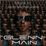 Glenn Main - Tribute to Jean Michel Jarre