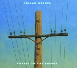 Hollan Holmes - Prayer to the Energy (2CD)