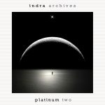Indra - Archives (CD 22) Platinum Two