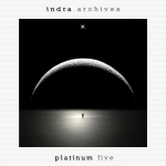 Indra - Archives (CD 25) Platinum Five