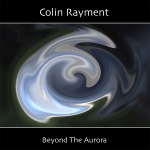 Colin Rayment - Beyond the Aurora