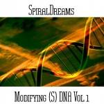 SpiralDreams - Modifying (S) DNA Vol. 1