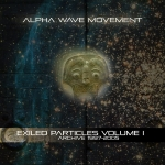 Alpha Wave Movement - Exilded Particles Volume 1