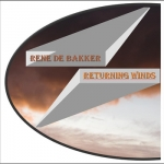 Rene de Bakker - Returning Winds