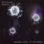 Richard Bone - Serene Life of Microbes