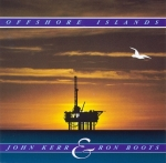 John Kerr + Ron Boots - Offshore Islands