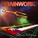 Brainwork -  Above the Keys