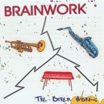Brainwork - The Other Works