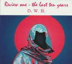 D. W. B. (Dancing with Balthazar) - Review One-The last ten Years