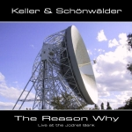Keller + Sch�nw�lder - Reason Why...Part 1 + 2