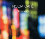 Noom Cafe - Electronica