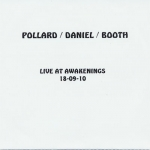 Pollard, Daniel + Booth - Live at Awakenings 18-09-10