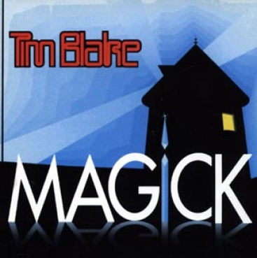 Tim Blake - Magick Remastered