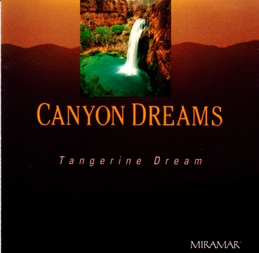 Tangerine Dream - Canyon Dreams