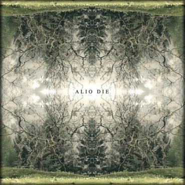 Alio Die - They Grow Layers of Life Within