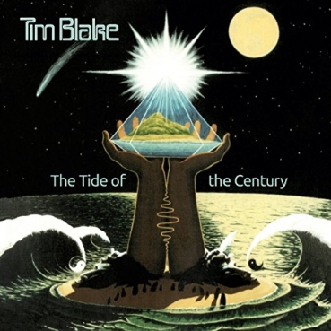 Tim Blake - Tide of the Century Remastered