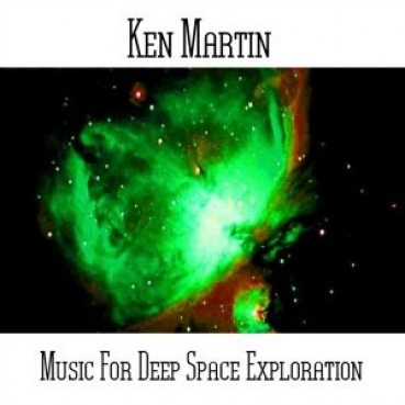 Ken Martin - Music for Deep Space Exploration