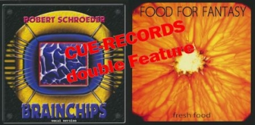 Robert Schroeder - Brainchips + Fresh Food (2 X 1CD Double Feature)