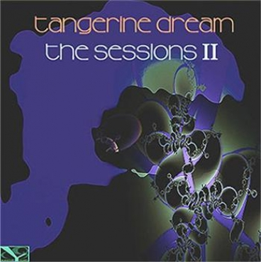 Tangerine Dream - The Sessions 2