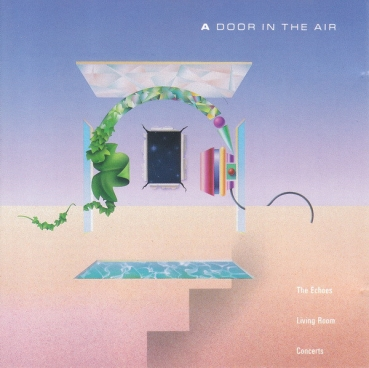 V/A - A Door in the Air Echoes Living Room Concerts Vol. 1