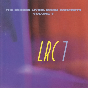 Various Artists - Echoes Living Room Concerts Volume 7