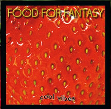 Food For Fantasy - Cool Vibes