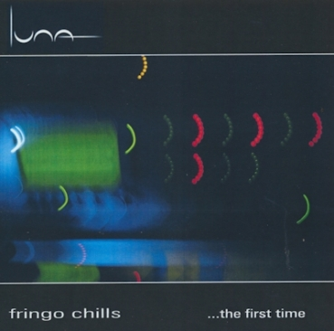 Fringo Chills - ...The First Time