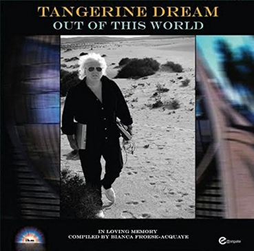 Tangerine Dream - Out of this World LTD Vinyl Edition