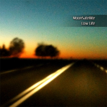 MoonSatellite - Low Life
