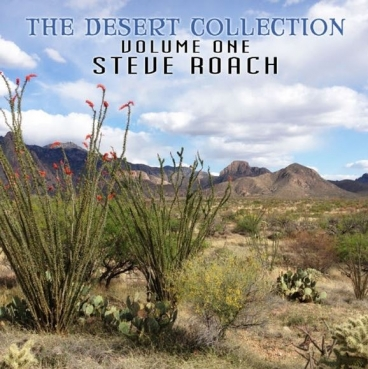 Steve Roach - The Desert Collection 1