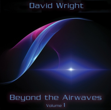 David Wright - Beyond the Airwaves Vol. 1