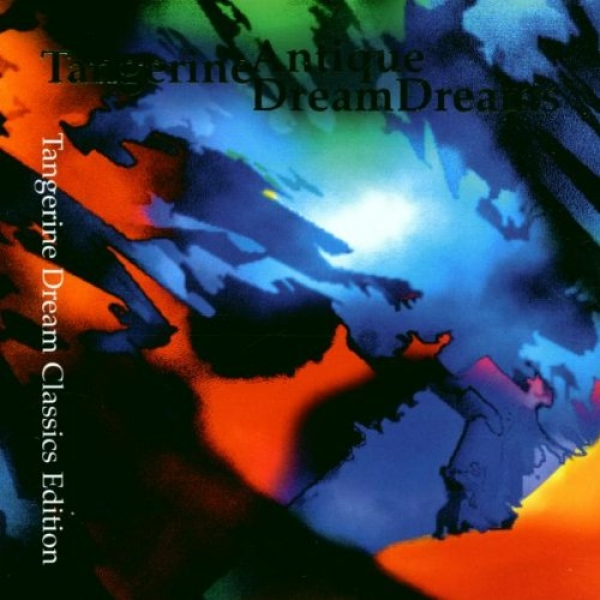 Tangerine Dream - Antique Dreams