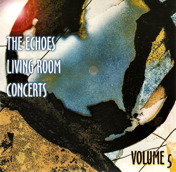 Various Artists - Echoes Living Room Concerts Volume 5