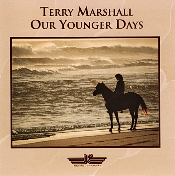 Terry Marshall - Our Younger Days