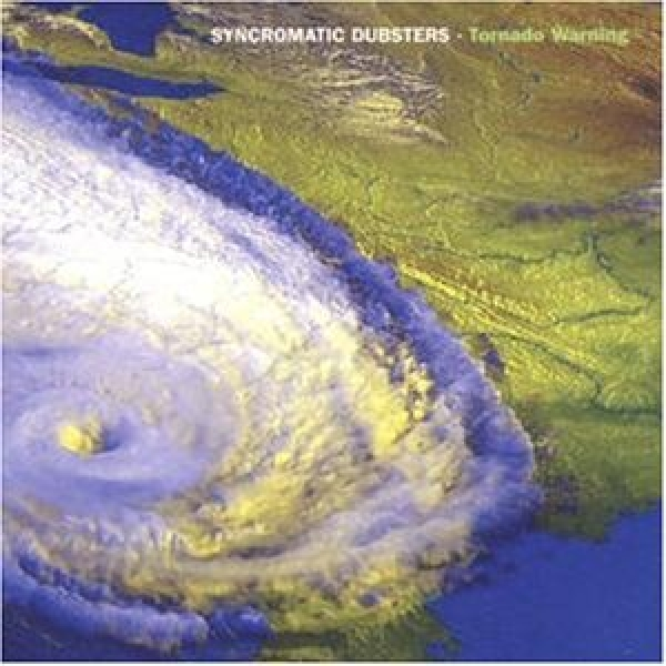 Syncromatic Dubsters - Tornado Warning
