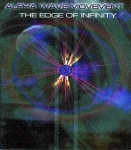 Alpha Wave Movement - The Edge of Infinity