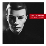 Karl Bartos - Off the Record  (Vinyl + CD)