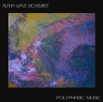 Alpha Wave Movement - Polyphasic Music