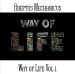 Adeptus Mechanicus - Way of Life Vol. 1
