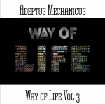 Adeptus Mechanicus - Way of Life Vol.3