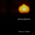 Airsculpture - Trick or Treat?