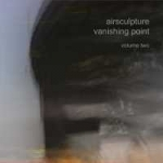 Airsculpture - Vanishing Point Vol. 2