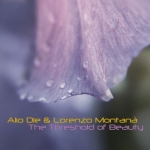 Alio Die + Lorenzo Montana - The Threshold of Beauty