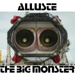 Alluste - The Big Monster