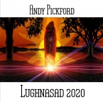Andy Pickford - Lughnasad 2020